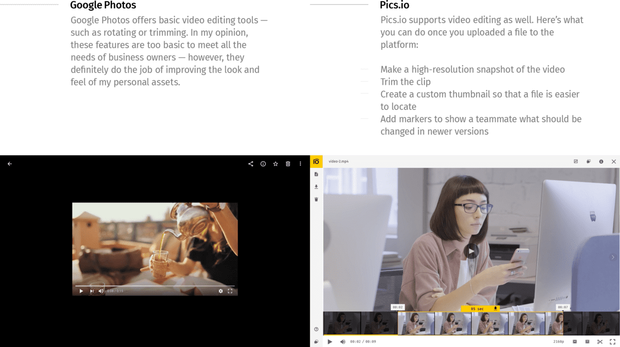Video editing Google Photos vs. Pics.io