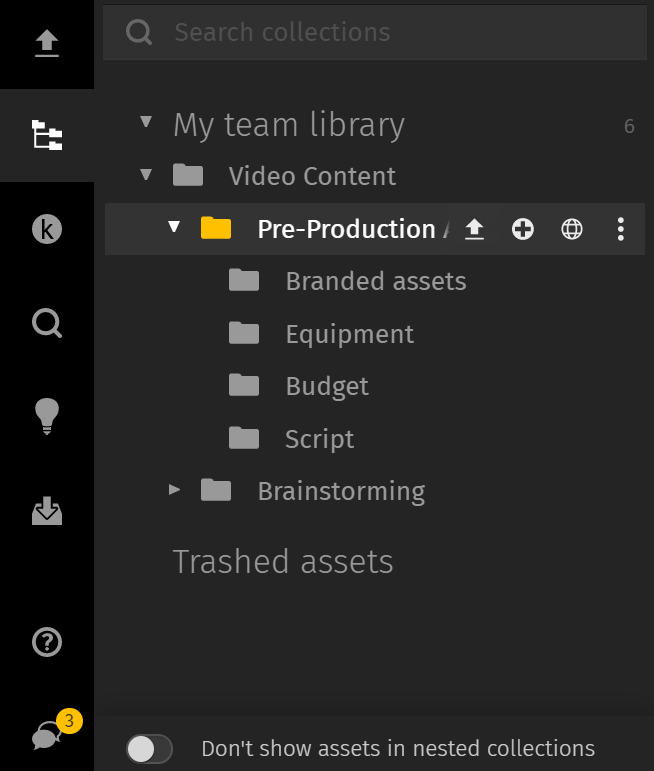 Include a separate folder for pre-production assets in the digital library